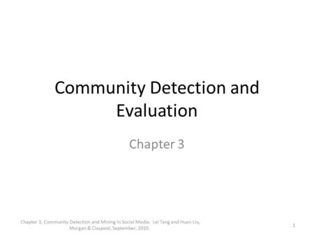 Community Detection and Evaluation