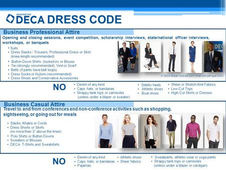 DRESS CODE NO Business Professional Attire Travel to and from conferences and non-conference activities such as shopping, sightseeing, or going out for.