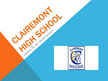 CLAIREMONT HIGH SCHOOL PROUD TO BE CHIEFTAINS!!. ATHLETICS.