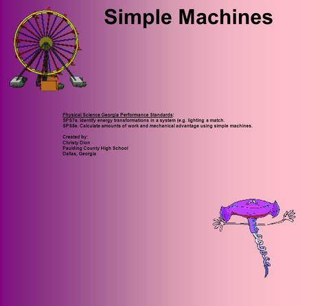 Simple Machines Physical Science Georgia Performance Standards: