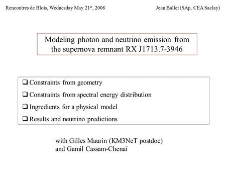 Modeling photon and neutrino emission from the supernova remnant RX J1713.7-3946  Constraints from geometry  Constraints from spectral energy distribution.