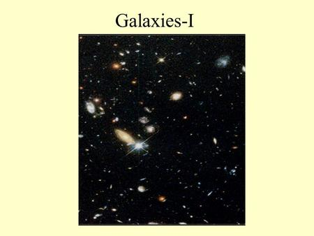 Galaxies-I. By the 1700's the old notion that the Earth was the center of the Universe was overthrown by the success of Newton's theory of universal gravitation,