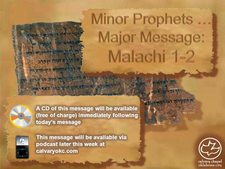 Malachi ~ My messenger c. 450-430 BC Under Persian rule Considered a title by LXX and some othersConsidered a title by LXX and some others Dialectical.
