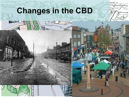 Changes in the CBD. Today's Objectives What CBD's used to be like and why shops located there. The problems for British town centres Why out of town shopping.