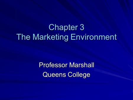 Chapter 3 The Marketing Environment