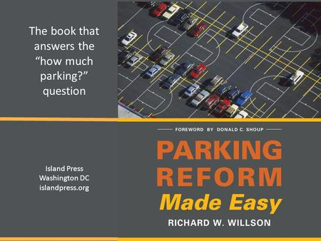 "The book that answers the ""how much parking?"" question Island Press Washington DC islandpress.org."