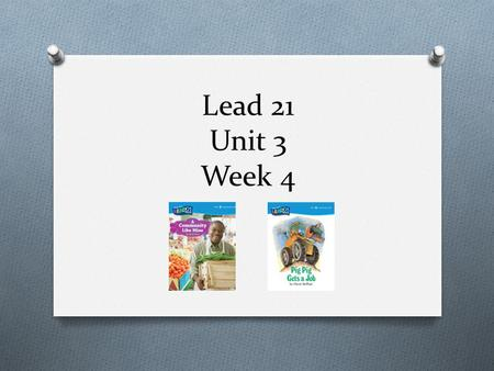 Lead 21 Unit 3 Week 4.
