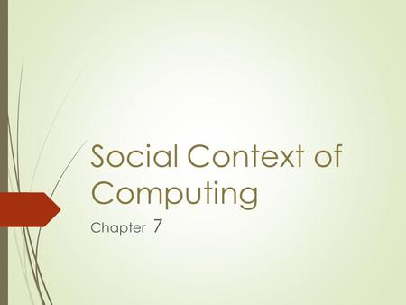 Social Context of Computing Chapter 7. Digital Divide  Technological inequalities  Impact of communication technologies  Radio  Television  Press.
