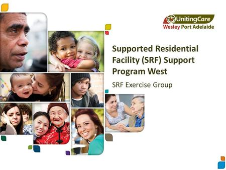 Supported Residential Facility (SRF) Support Program West SRF Exercise Group.