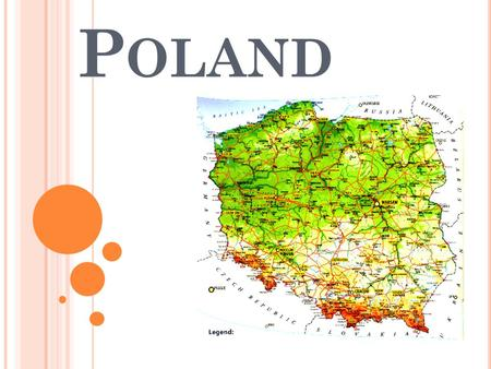 P OLAND. Poland is a country in the Central Europe. The total area of Poland is about 313 000 square kilometres. There live about 38 million people. Our.