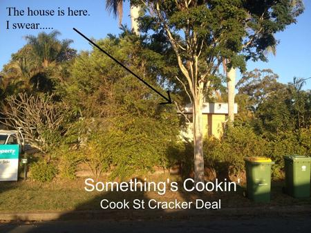Something's Cookin' Cook St Cracker Deal. Before the deal. I was undecided on a suburb. Undecided on a deal type. Everything x Everywhere = I had to get.