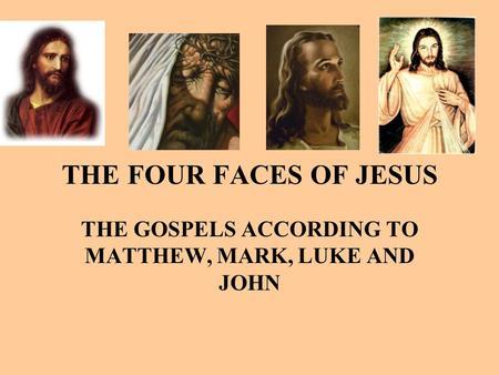Matthew mark luke and john gospels on jesus