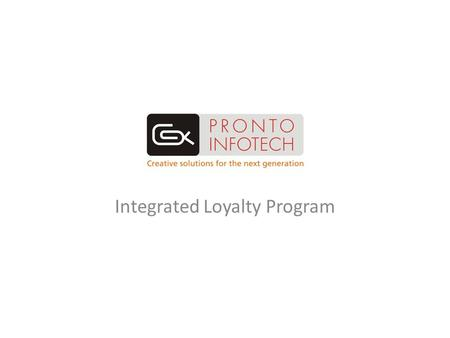Integrated Loyalty Program. Standard Loyalty Program.