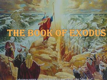 A. Review ›T›Timeline B. Historical scope ›E›Exodus covers a period of 431 years C. Setting ›W›Where are we at the end of Genesis? D. The Purpose of Exodus.