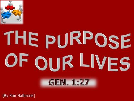 [By Ron Halbrook]. 2 27 So God created man in his own image, in the image of God created he him; male and female created he them.