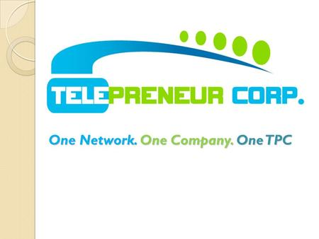 One Network. One Company. One TPC