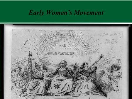 Early Women's Movement. Prior to the market revolution, many goods were produced at home. Cult of Domesticity.