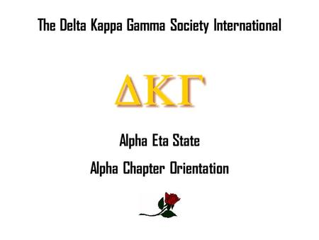 Alpha Chapter Orientation