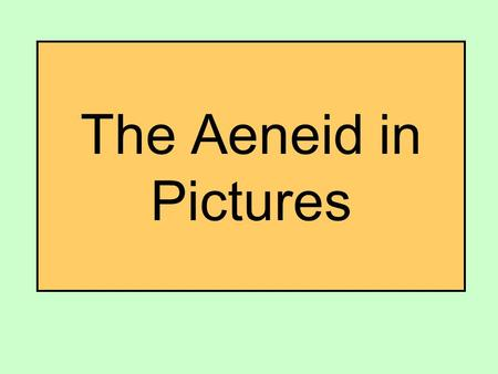 The Aeneid in Pictures.