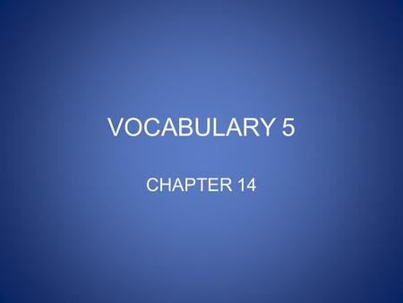 VOCABULARY 5 CHAPTER 14. averse How does Michael Moore feel about the death penalty?