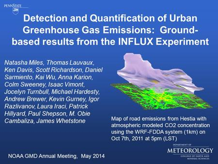 Detection and Quantification of Urban Greenhouse Gas Emissions: Ground- based results from the INFLUX Experiment Map of road emissions from Hestia with.