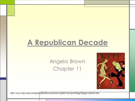A Republican Decade Angela Brown Chapter 11  1.