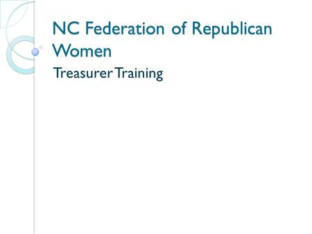NC Federation of Republican Women Treasurer Training.