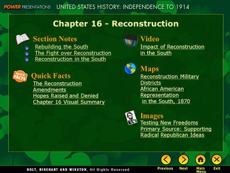 Chapter 16 - Reconstruction Section Notes Rebuilding the South The Fight over Reconstruction Reconstruction in the South Video Impact of Reconstruction.