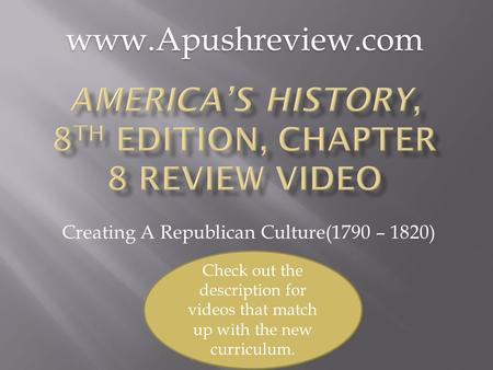 America's History, 8th Edition, Chapter 8 Review Video