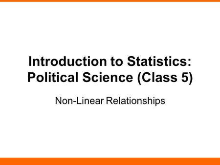 Introduction to Statistics: Political Science (Class 5)