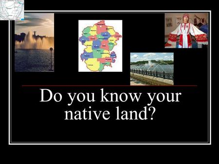 Do you know your native land?. Can you answer these questions? 1. Where is the Republic of Chuvashia situated? 2. What regions does it border on? 3. What.