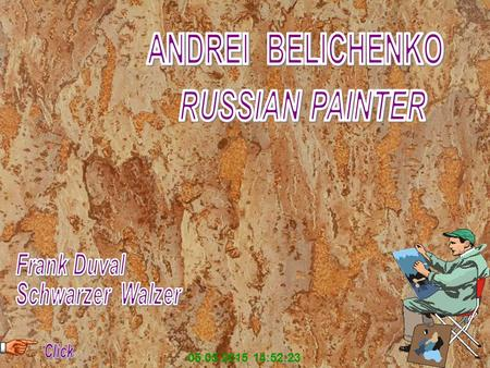 05.05.2015 14:53:58 Andrei Belichenko was born in 1974 in Karaganda, Kazahstan. He is a graduate of the Republican Art Schoo (1990). Andrei studied in.