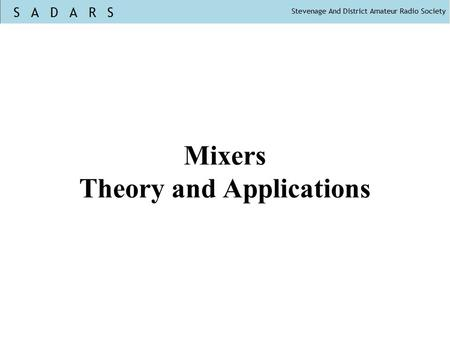 Mixers Theory and Applications. BITX20 bidirectional SSB transceiver.