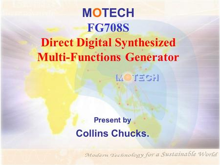 MOTECH FG708S Direct Digital Synthesized Multi-Functions Generator Present by Collins Chucks.