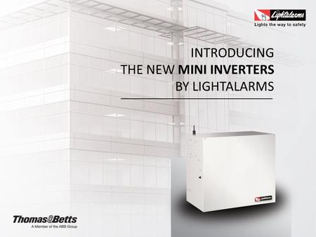 INTRODUCING THE NEW MINI INVERTERS BY LIGHTALARMS