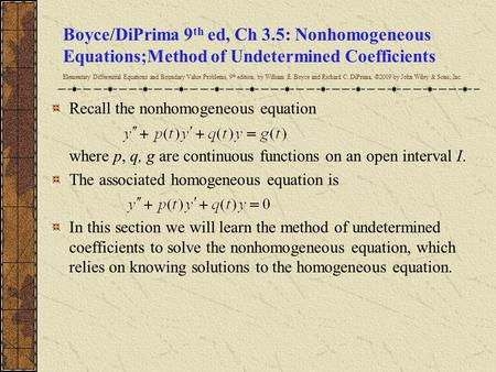 Boyce/DiPrima 9th ed, Ch 3.5: Nonhomogeneous Equations;Method of Undetermined Coefficients Elementary Differential Equations and Boundary Value Problems,