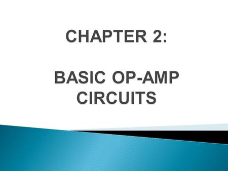 Describe and analyze the operation of several types of comparator circuits. Describe and analyze the operation of several types of summing amplifiers.