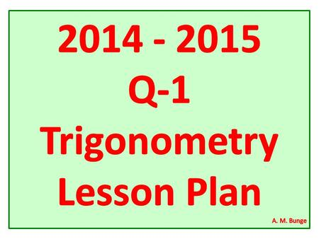 Trigonometry Honors Pacing Guide & Planning for 2014-2015.