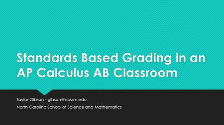 Standards Based Grading in an AP Calculus AB Classroom
