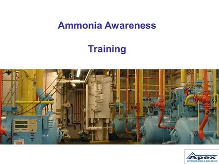 Ammonia Awareness Training.