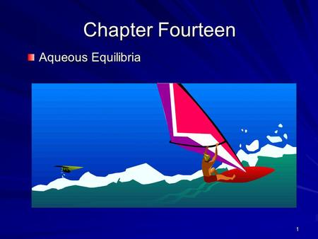 1 Chapter Fourteen Aqueous Equilibria. 2 The Common Ion Effect and Buffer Solutions Common ion effect - solutions in which the same ion is produced by.