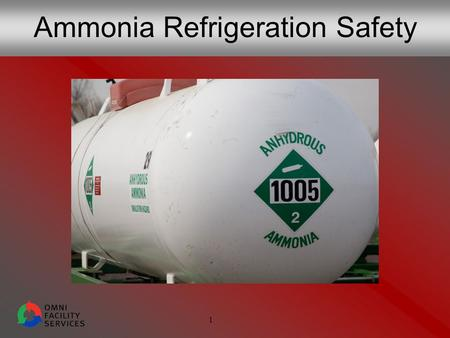 1 Ammonia Refrigeration Safety. 2 Never Underestimate the Risks Ammonia leaks impact:  Your health  Your co-workers  Nearby residents Workers die every.