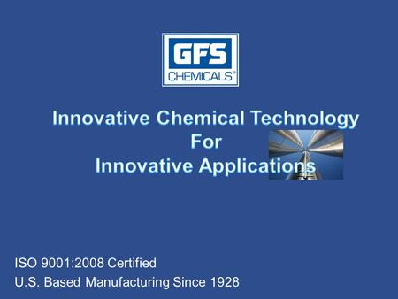 ISO 9001:2008 Certified U.S. Based Manufacturing Since 1928.