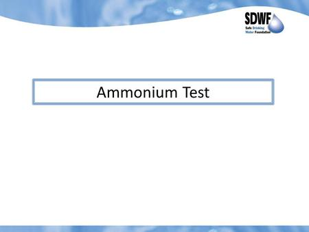 Ammonium Test. 1. Draw a line 5 mm from the top of the cuvette.