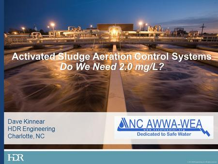 Activated Sludge Aeration Control Systems Do We Need 2.0 mg/L?