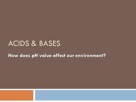 How does pH value affect our environment?