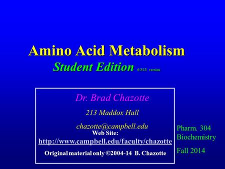 Amino Acid Metabolism Student Edition 6/3/13 version