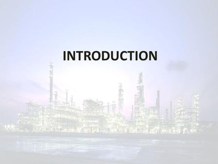  To design a petrochemical plant that produces 330,000 MT of Polyethylene Terephthalate (PET) from Terephthalic Acid (PTA) and Ethylene Glycol (EG). PROJECT.