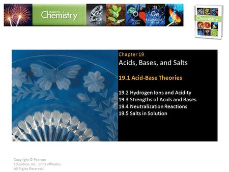 Acids, Bases, and Salts 19.1 Acid-Base Theories Chapter 19