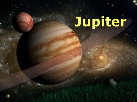 Jupiter.  Jupiter is the fifth planet from the Sun and by far the largest.  Jupiter is the fourth brightest object in the sky (after the Sun, the Moon.
